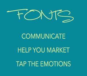 Fonts Help Your Communicate