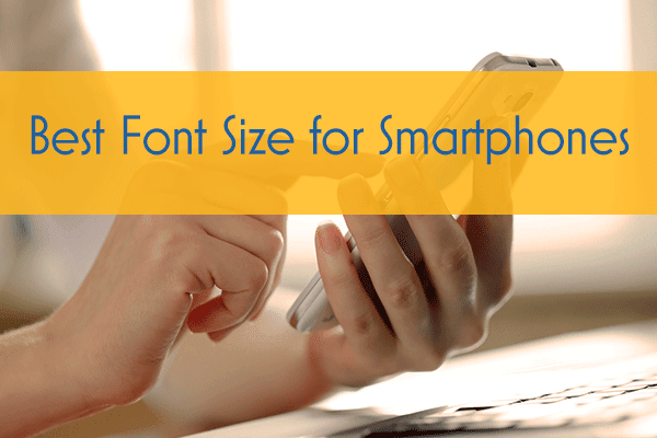 Best Font Size for Smartphones
