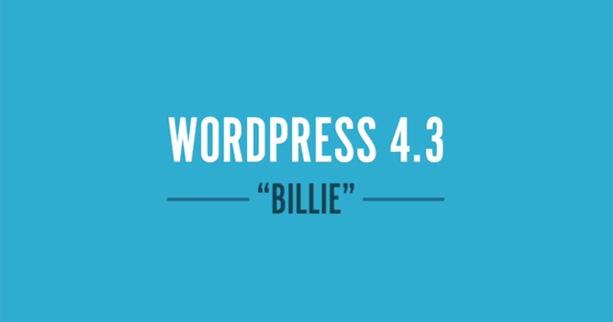 Ensuring a Smoother Update to WordPress 4.3