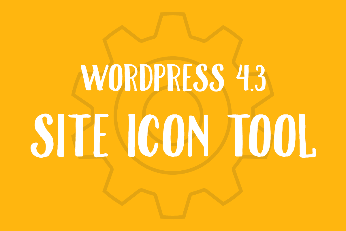 WordPress 4.3 Site Icon Tool
