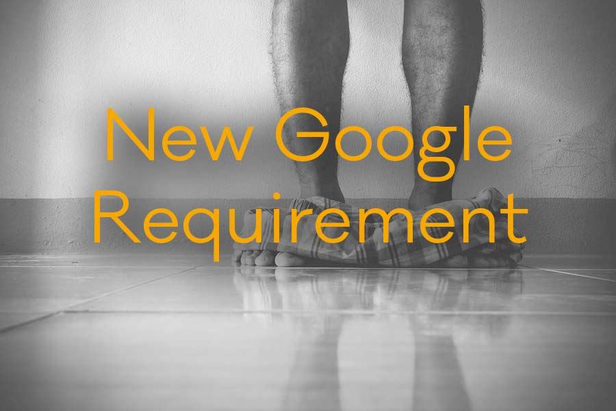 Google's New Website Requirement