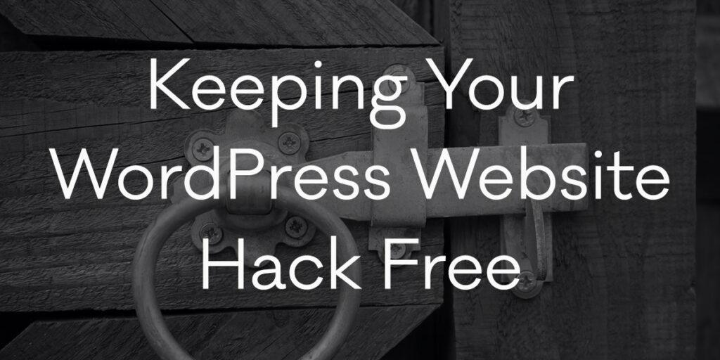 Keeping Your WordPress Website Hack Free image
